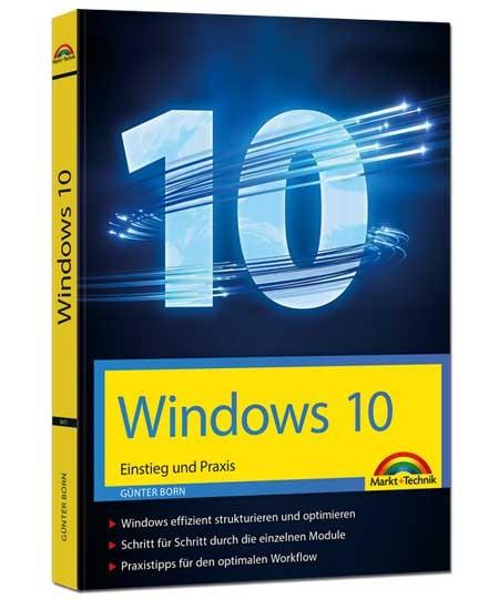 Windows 10 - Einstieg und Praxis
