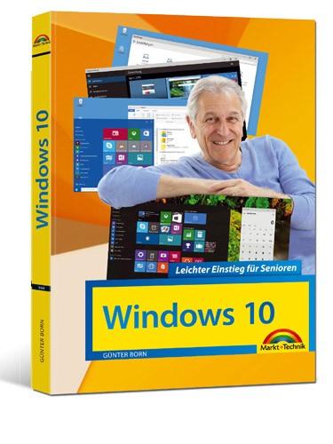 Windows 10 - Leichter Einstieg für Senioren