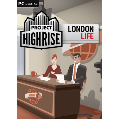 Project Highrise London Life - DLC - ESD